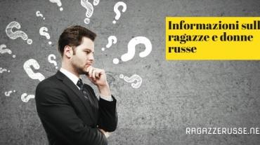 Informazioni sulle ragazze e donne russe